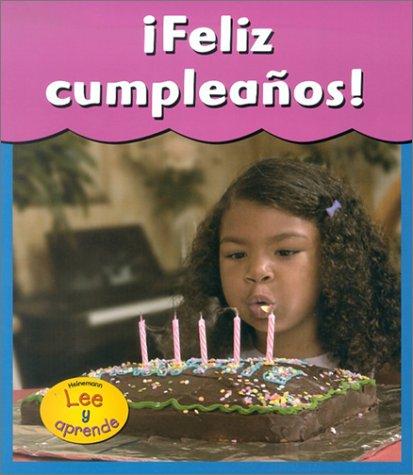 Feliz Cumpleanos! = Happy Birthday! (Fiestas Con Velas) (Spanish Edition): Jordan, Denise M., ...