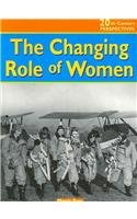 9781588109200: The Changing Role of Women (20th Century Perspectives)