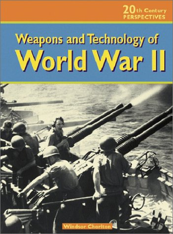 9781588109231: Weapons and Technology of World War II (20th Century Perspectives)