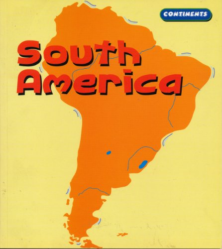 9781588109514: South America (Continents)