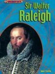 Sir Walter Raleigh (Groundbreakers: Explorers): McCarthy, Shaun