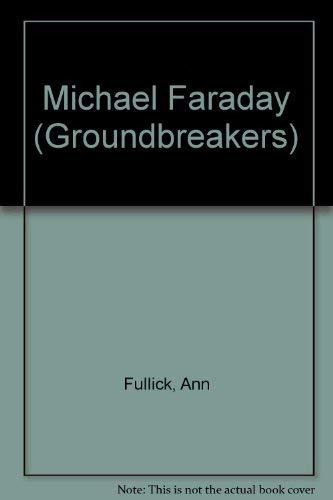 9781588109958: Michael Faraday (Groundbreakers)