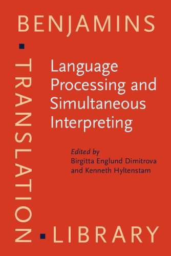 9781588110084: Language Processing and Simultaneous Interpreting: Interdisciplinary perspectives (Benjamins Translation Library)