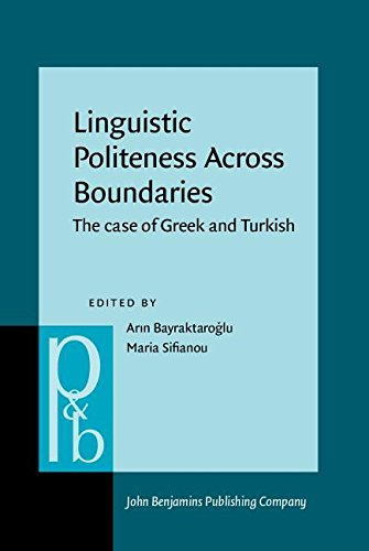 Linguistic Politeness Across Boundaries: The case of: John Benjamins Publishing