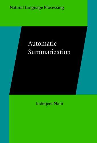 Automatic Summarization (Natural Language Processing): Inderjeet Mani