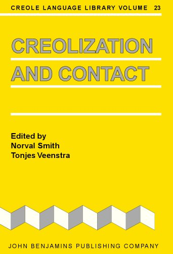 Creolization and Contact: Smith, Norval, and Tonjes Veenstra