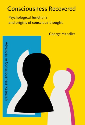9781588111876: Consciousness Recovered: Psychological functions and origins of conscious thought (Advances in Consciousness Research)