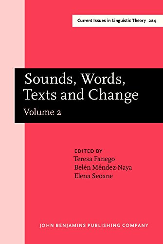 9781588111968: Sounds, Words, Texts and Change: Selected papers from 11 ICEHL, Santiago de Compostela, 7-11 September 2000. Volume 2 (Current Issues in Linguistic Theory)
