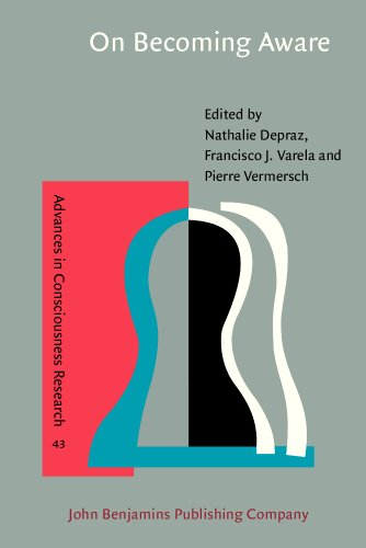 9781588112163: On Becoming Aware: A pragmatics of experiencing (Advances in Consciousness Research)