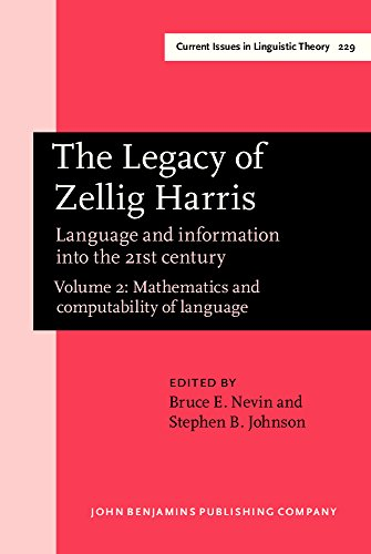 The Legacy of Zellig Harris: Language and information into the 21st century. Volume 2: Mathematics ...
