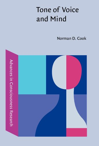 9781588112750: Tone of Voice and Mind: The connections between intonation, emotion, cognition and consciousness (Advances in Consciousness Research)