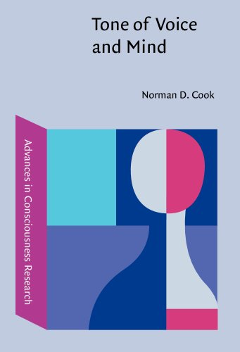 9781588112767: Tone of Voice and Mind: The connections between intonation, emotion, cognition and consciousness (Advances in Consciousness Research)