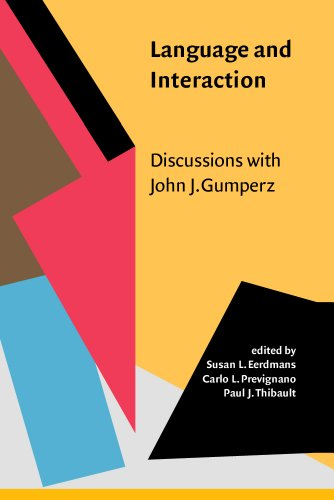 9781588113047: Language and Interaction: Discussions with John J. Gumperz