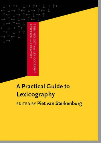 9781588113801: A Practical Guide to Lexicography (Terminology and Lexicography Research and Practice)