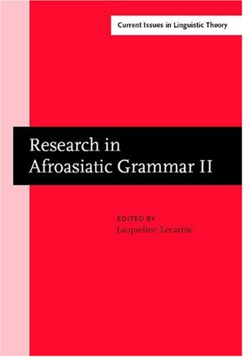 Research in Afroasiatic Grammar II: Selected papers from the Fifth Conference on Afroasiatic ...