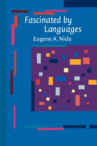 Fascinated by Languages: Eugene A. Nida