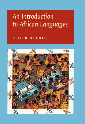 An Introduction to African Languages - Childs, George Tucker