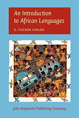 An Introduction to African Languages - G. Tucker Childs