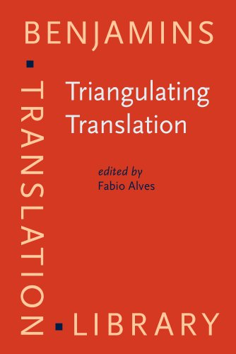 9781588114297: Triangulating Translation: Perspectives in process oriented research (Benjamins Translation Library)