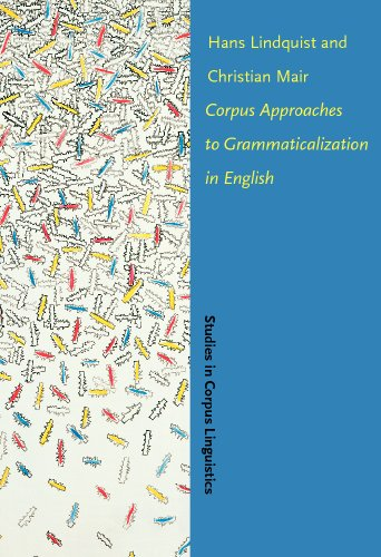 9781588115232: Corpus Approaches to Grammaticalization in English (Studies in Corpus Linguistics)