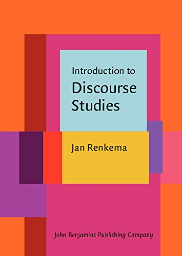 Introduction to Discourse Studies: Renkema, Jan
