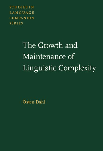 9781588115546: The Growth and Maintenance of Linguistic Complexity (Studies in Language Companion Series)
