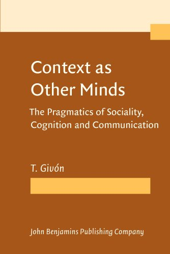 9781588115935: Context as Other Minds: The Pragmatics of Sociality, Cognition and Communication