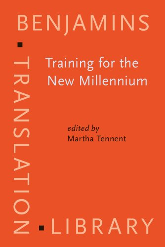 9781588116093: Training for the New Millennium: Pedagogies for translation and interpreting (Benjamins Translation Library)