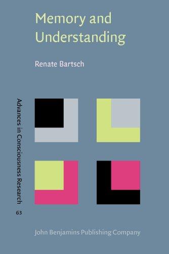 9781588116437: Memory and Understanding: Concept formation in Proust's A la recherche du temps perdu (Advances in Consciousness Research)