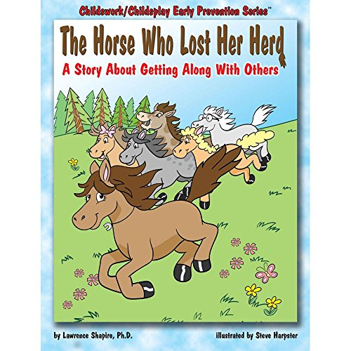 9781588150653: The Horse Who Lost Her Herd: A Story about Getting Along with Others (Early Prevention)
