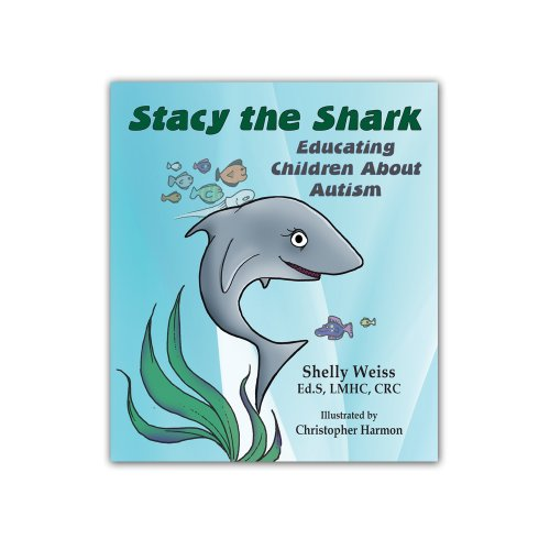 9781588151711: Stacy the Shark - Educating Children about Autism