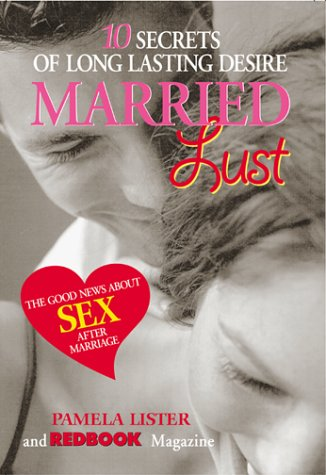 Married Lust: The 10 Secrets of Long: Lister, Pamela