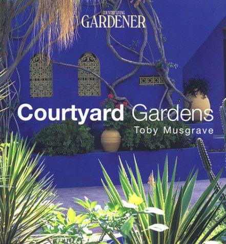 9781588160027: Courtyard Gardens