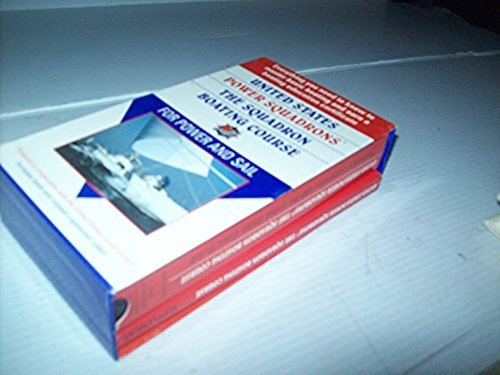 9781588160652: United States Power Squadrons: The Squadron Boating Course for Power and Sail