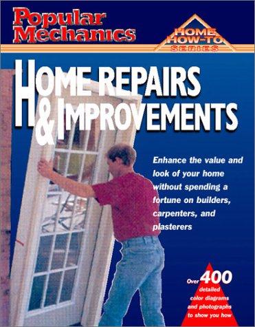 9781588160751: Popular Mechanics Home Repairs & Improvements (Home How to)