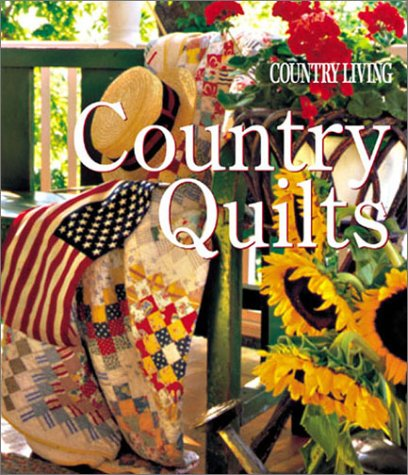 9781588162038: Country Living Country Quilts