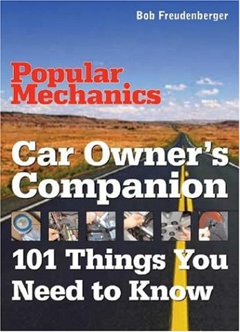 9781588162137: Car Owner's Companion: 101 Things You Need to Know (Popular Mechanics)