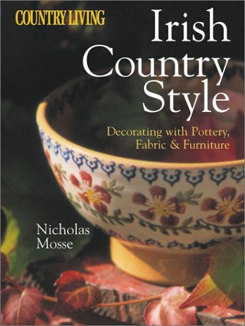 Country Living Irish Country Style : Decorating: Nicholas Mosse