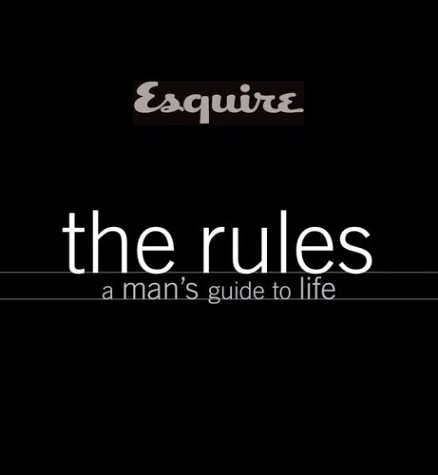 Rules: a Man's Guide to Life