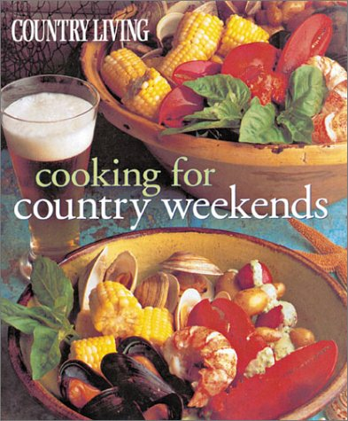 Country Living Cooking for Country Weekends: Murphy, Diana