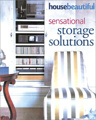 9781588162526: House Beautiful Sensational Storage Solutions