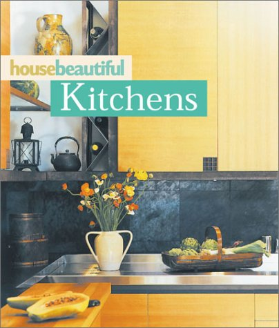 House Beautiful Kitchens (House Beautiful Series)