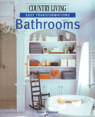 9781588162861: Country Living Easy Transformations: Bathrooms