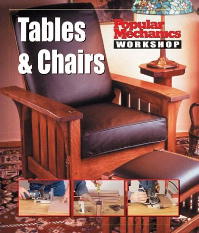 Tables and Chairs (Popular Mechanics Workshop): Chris Peterson