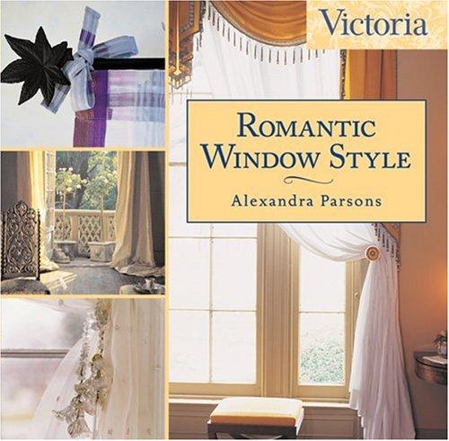 Victoria Romantic Window Style: Alexandra Parsons