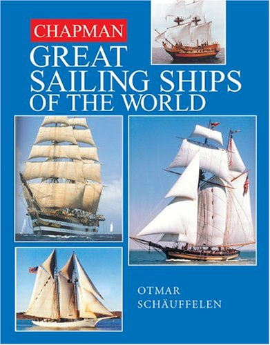 9781588163844: Chapman Great Sailing Ships of the World