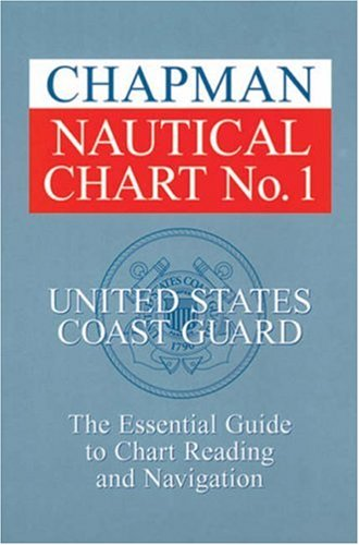 9781588164001: Chapman Nautical Chart No. 1: The Essential Guide to Chart Reading and Navigation