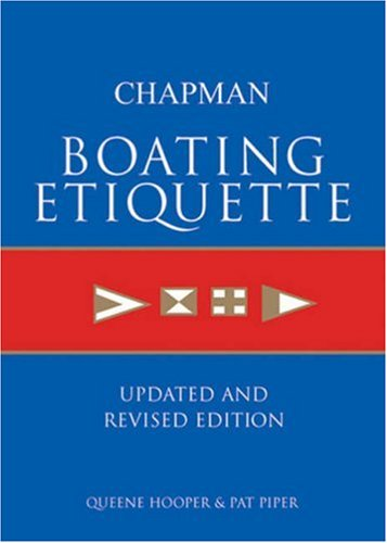 9781588164490: Chapman Boating Etiquette: Updated and Revised Edition (Chapman Nautical Guide)