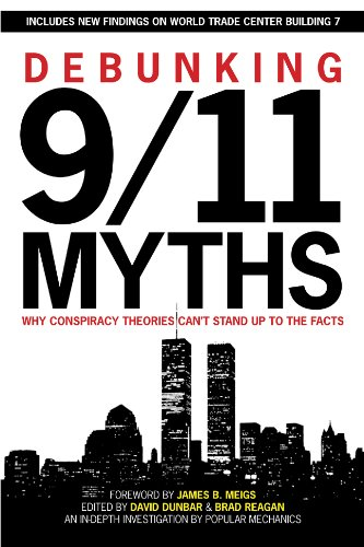 9781588165473: Debunking 9/11 Myths: Why Conspiracy Theories Can't Stand Up to the Facts; Includes New Findings on World Trade Center Building 7