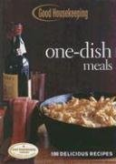 9781588166777: Good Housekeeping One-Dish Meals: 100 Delicious Recipes